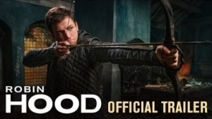 Video: Robin Hood (2018 Movie) Official Trailer